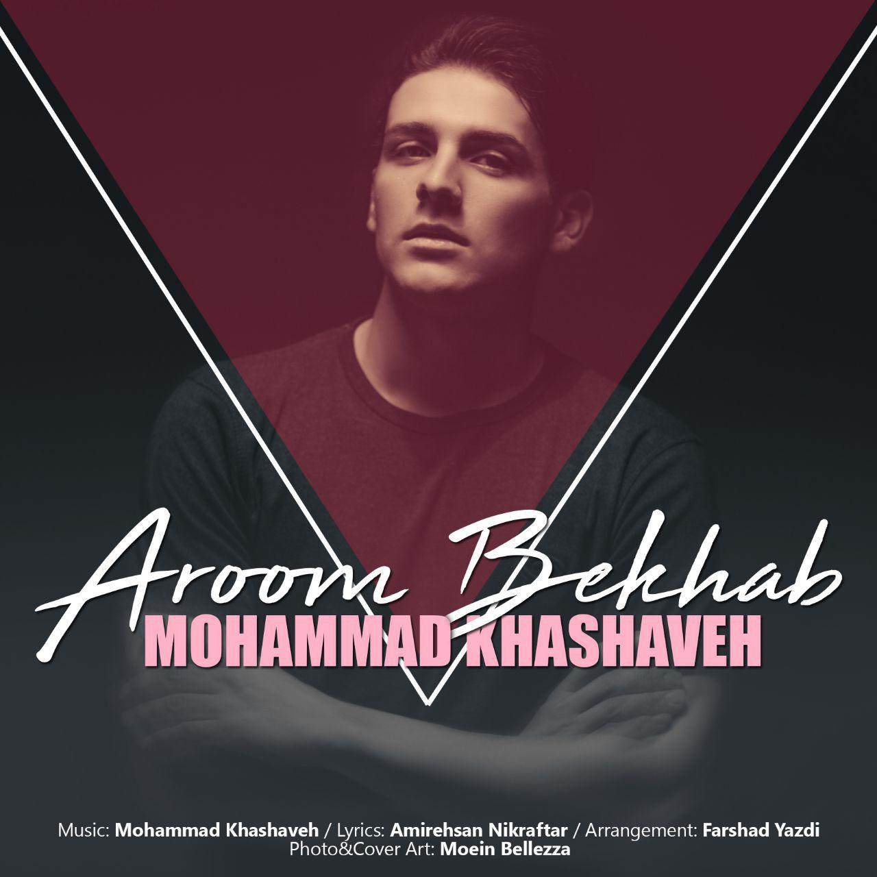Mohammad Khashaveh – Aroom Bekhab.jpg