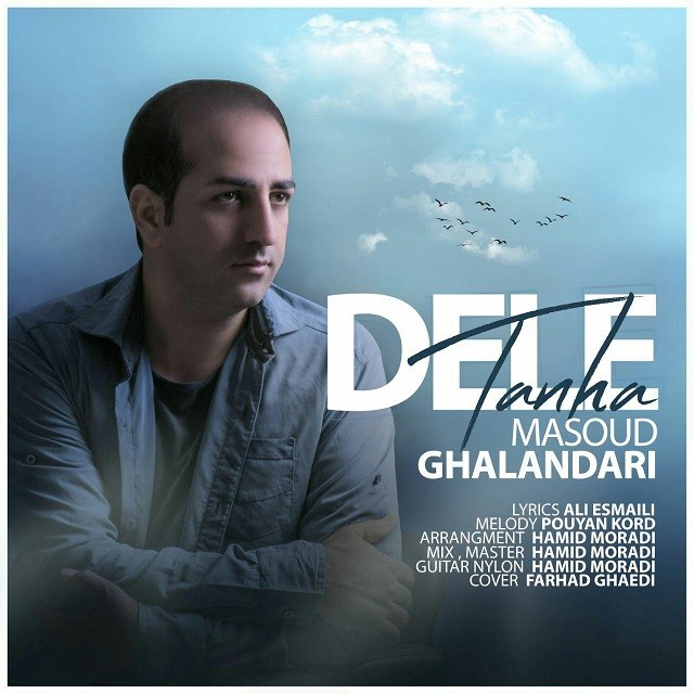 Masoud Ghalandari – Dele Tanha