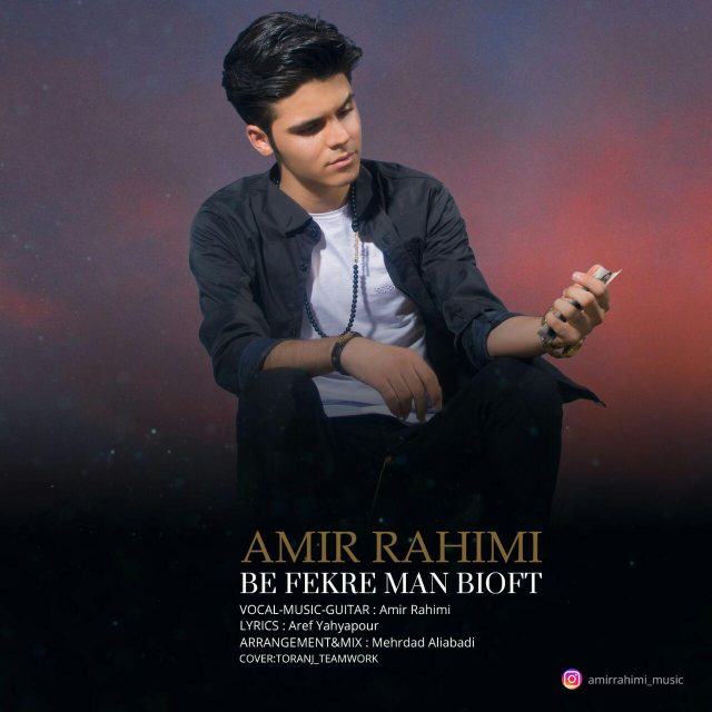 Amir Rahimi – Be Fekre Man Bioft