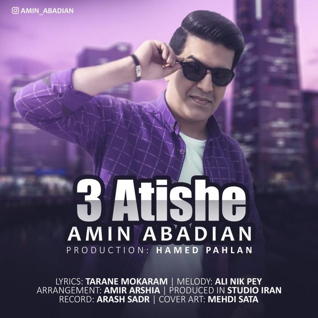 Amin Abadian – 3 Atishe
