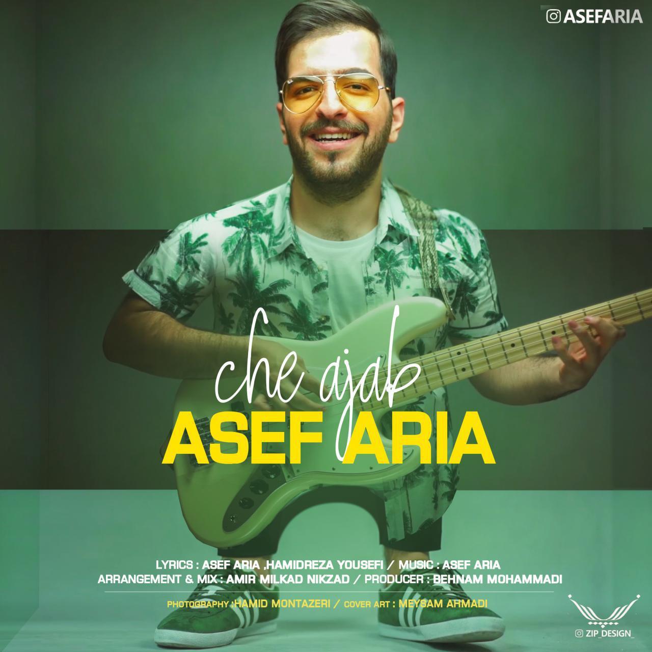 Asef Aria - Che Ajab