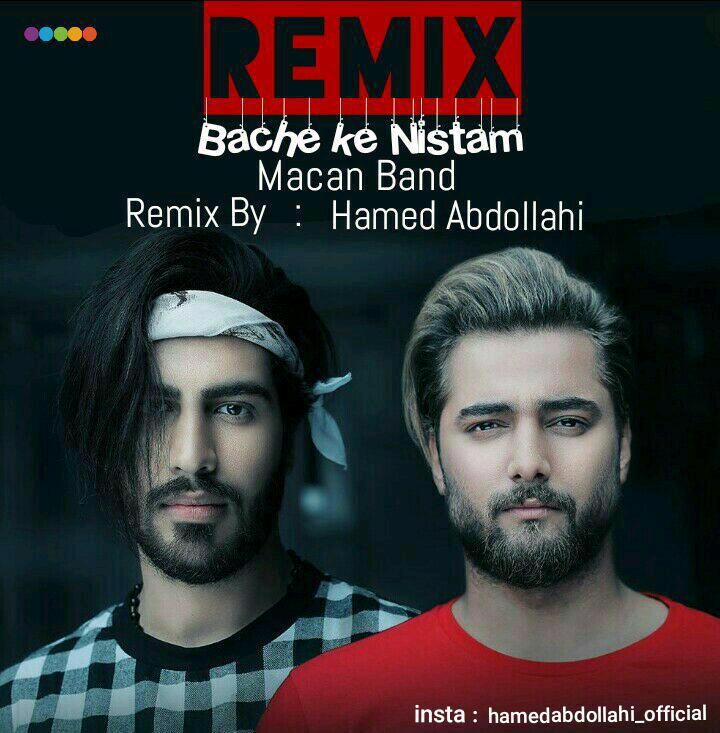Macan Band – Bache Ke Nistam ( Remix Hamed Abdollhi )