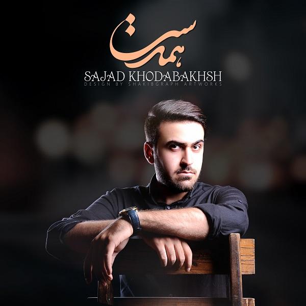 Sajad KhodaBakhsh – Hamdast