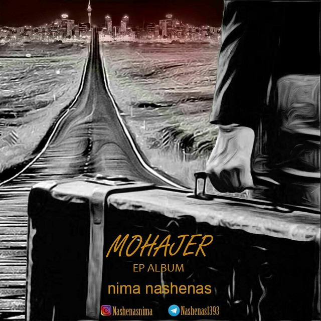 Nima Nashenas – Mohajer Ep Album