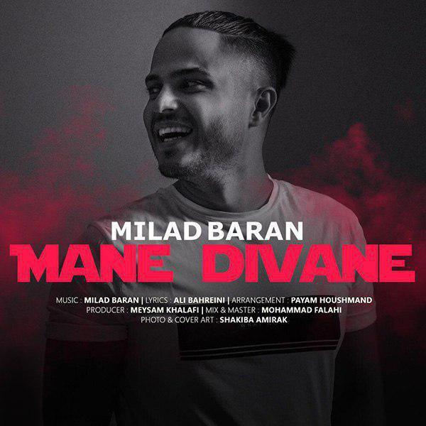 Milad Baran – Mane Divane