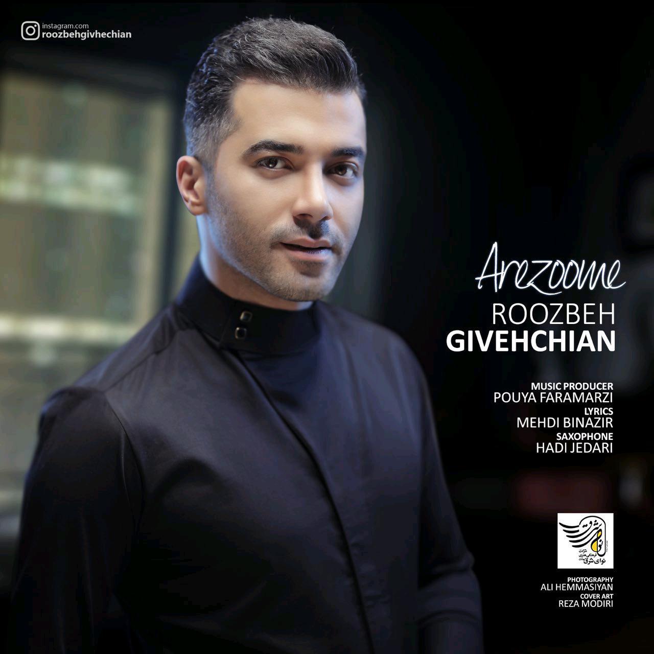 Roozbeh Givehchian – Arezoome