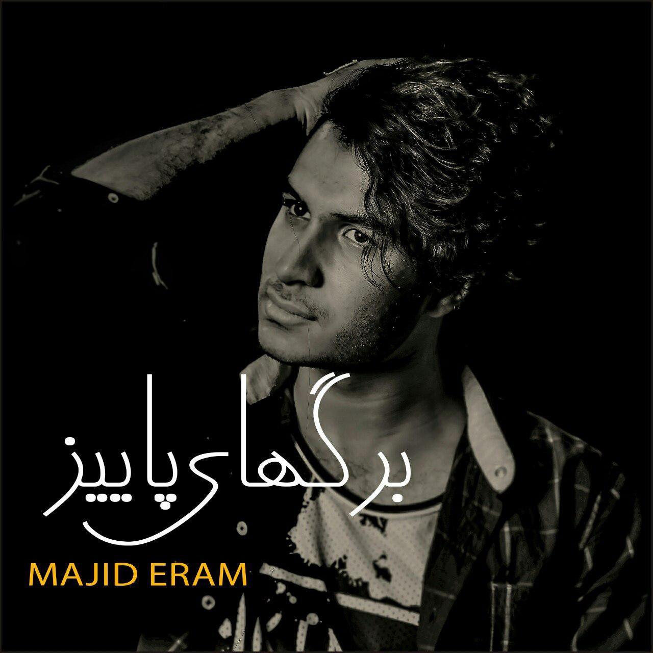 Majid Eram – Bargaye Paeiz