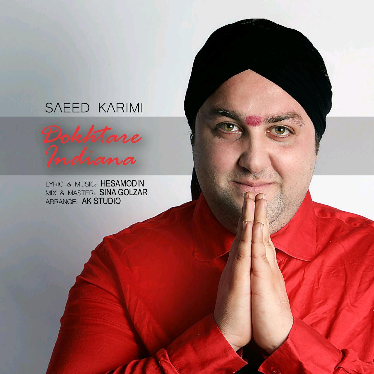 Saeed Karimi – Dokhtare Indiana