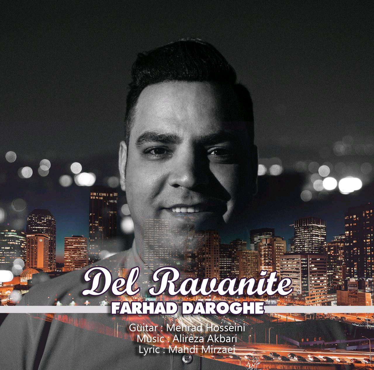 Farhad Daroghe – Del Ravanite