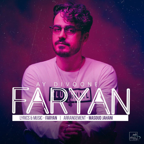 Faryan – Ay Divoone