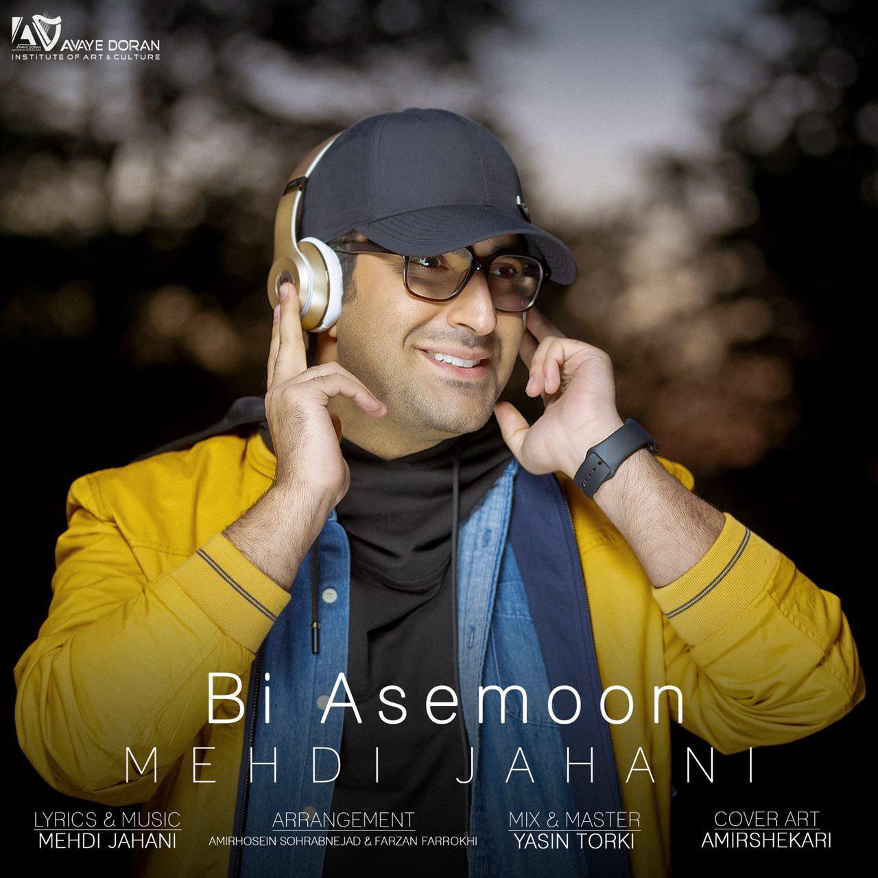 Mehdi Jahani – Bi Asemoon