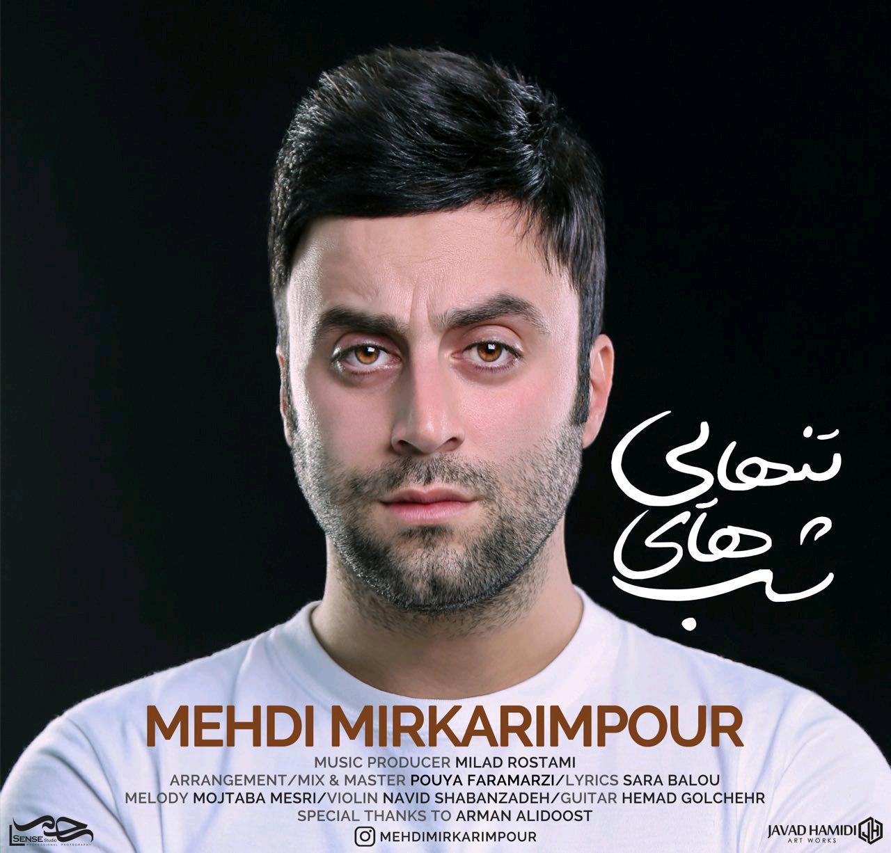 Mehdi Mirkarimpour – Shabhaye Tanhaei
