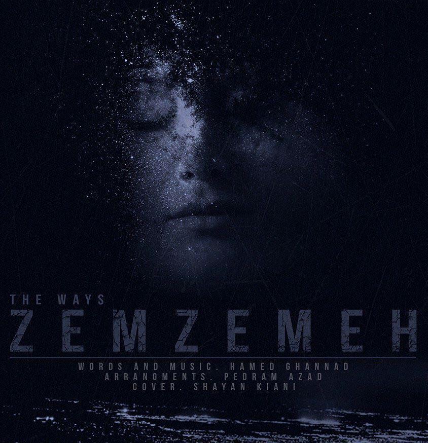 The Ways – Zemzeme
