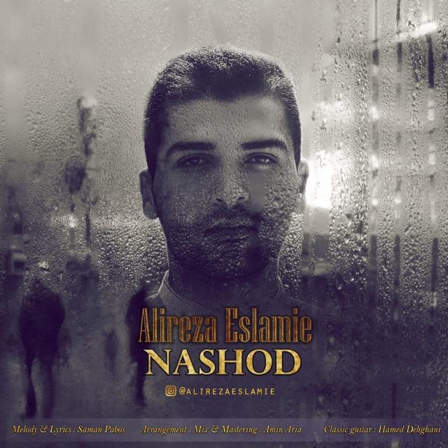 Alireza Eslamie – Nashod