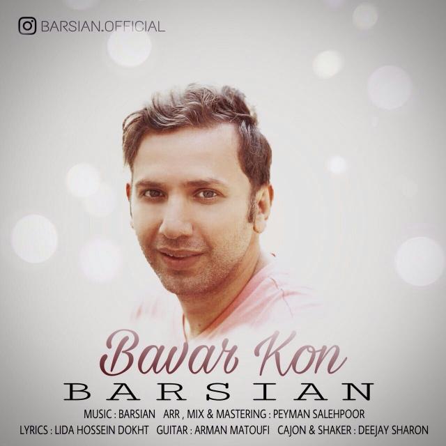 Barsian – Bavar Kon