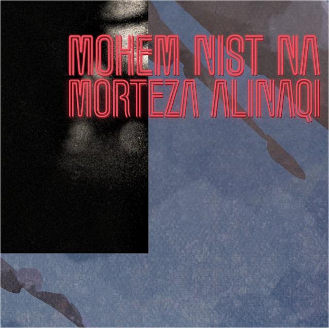 Morteza Ali Naqi – Mohem Nist Na