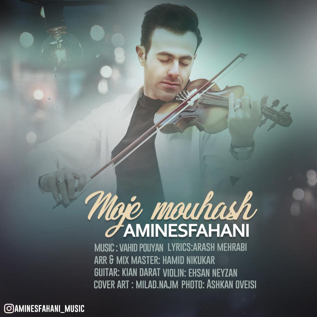 Amin Esfahani – Moje Mouhash