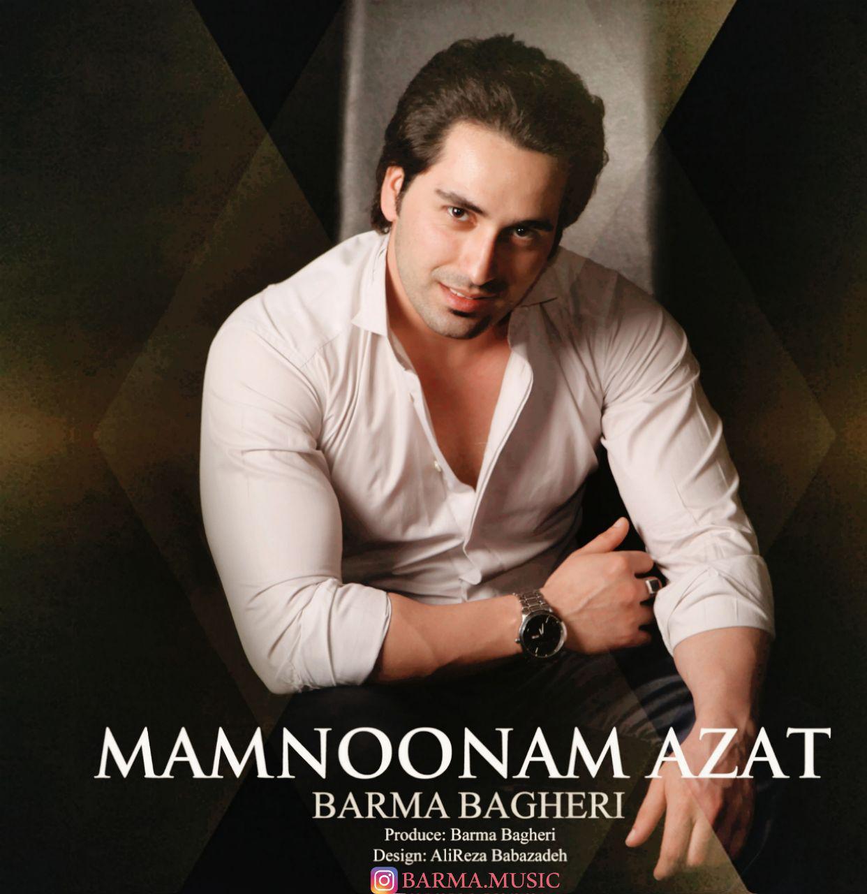 Barma Bagheri – MamNoonam Azat