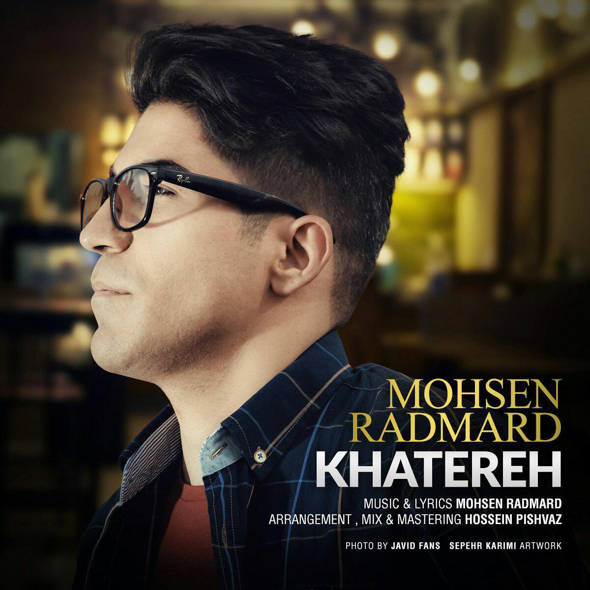 Mohsen Radmard – Khatereh