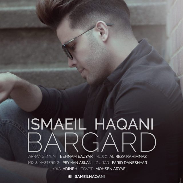Ismaeil Haqani – Bargard