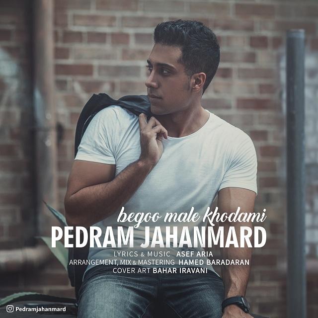 Pedram Jahanmard – Begoo Male Khodami