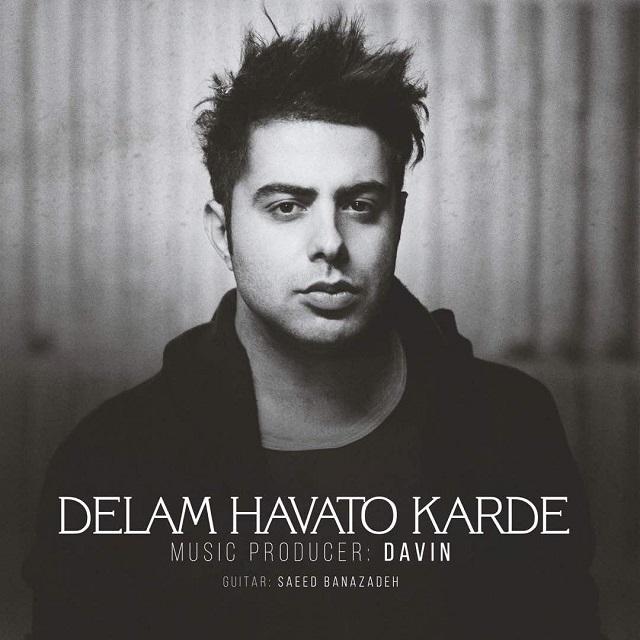 Davin – Delam Havato Karde