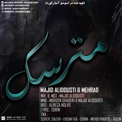 Majid Alidousti & Mehrad – Matarsak