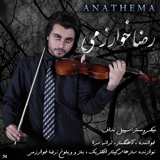 Reza Kharazmi – Anathema
