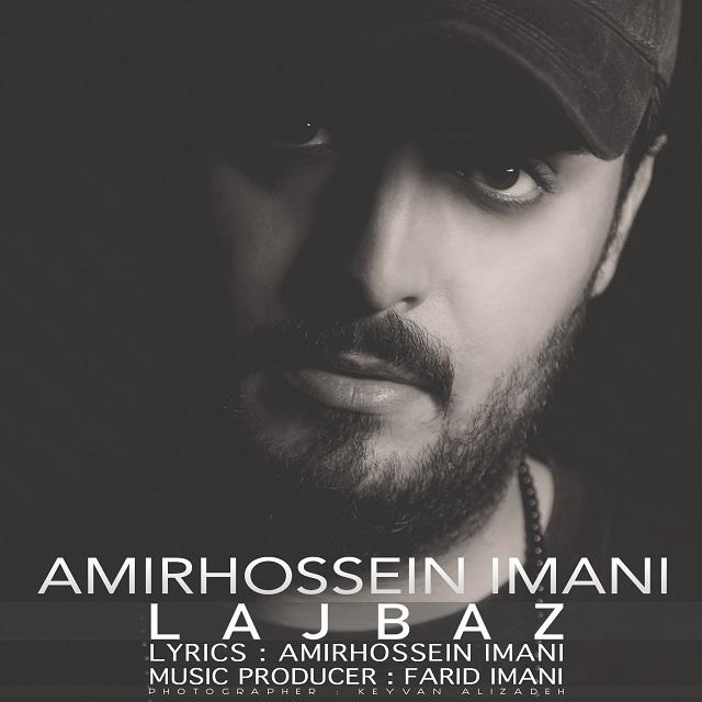 Amirhossein Imani – Lajbaz