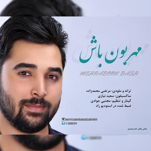 Morteza Mohammad Zadeh – Mehraboon Bash