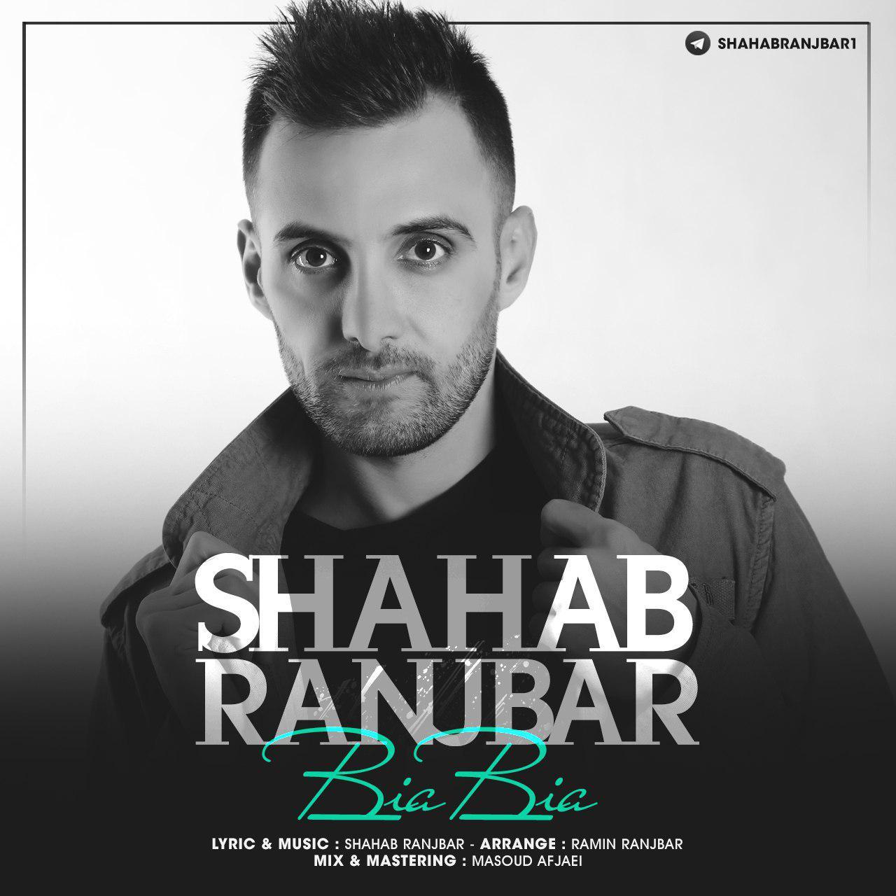 Shahab Ranjbar – Bia Bia