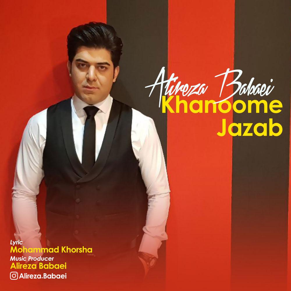 Alireza Babaei – Khanoome Jazab