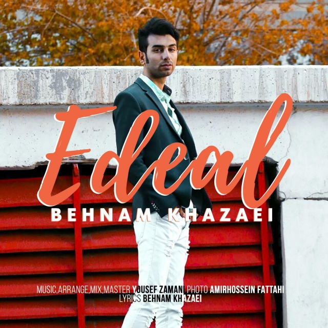 Behnam Khazaei – Edeal