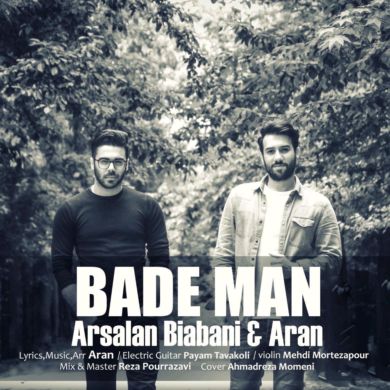 Arsalan Biabani Ft Aran – Bade Man