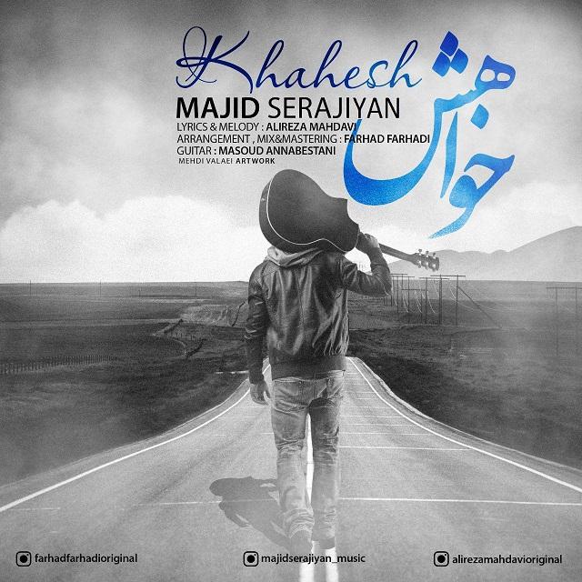 Majid Serajiyan – Khahesh