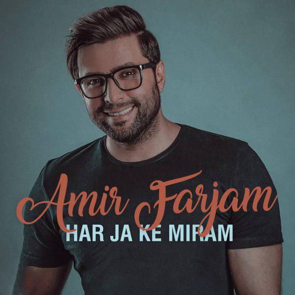 Amir Farjam – Har Ja Ke Miram