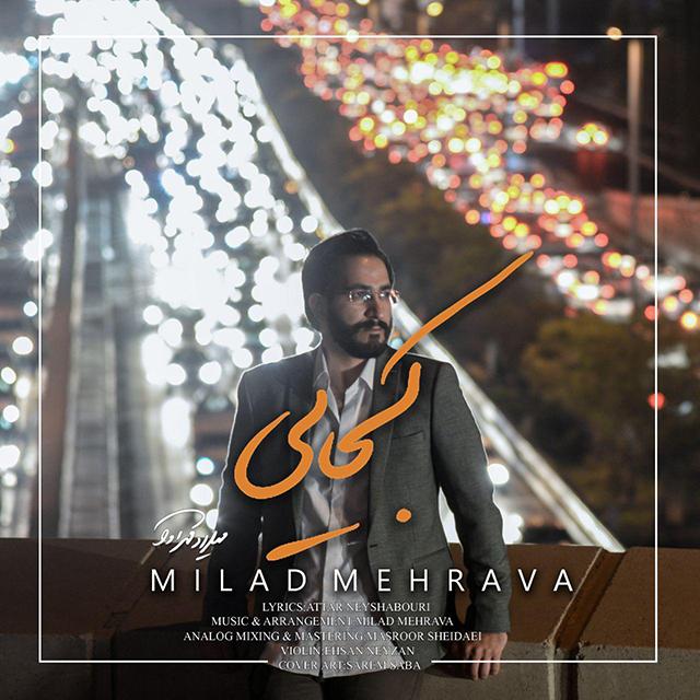 Milad Mehrava – Kojaei