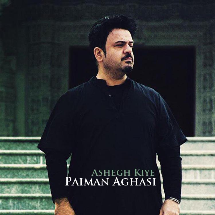 Paiman Aghasi – Ashegh Kiye