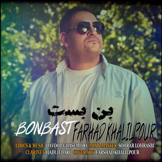 Farhad Khalilpour – Bon Bast