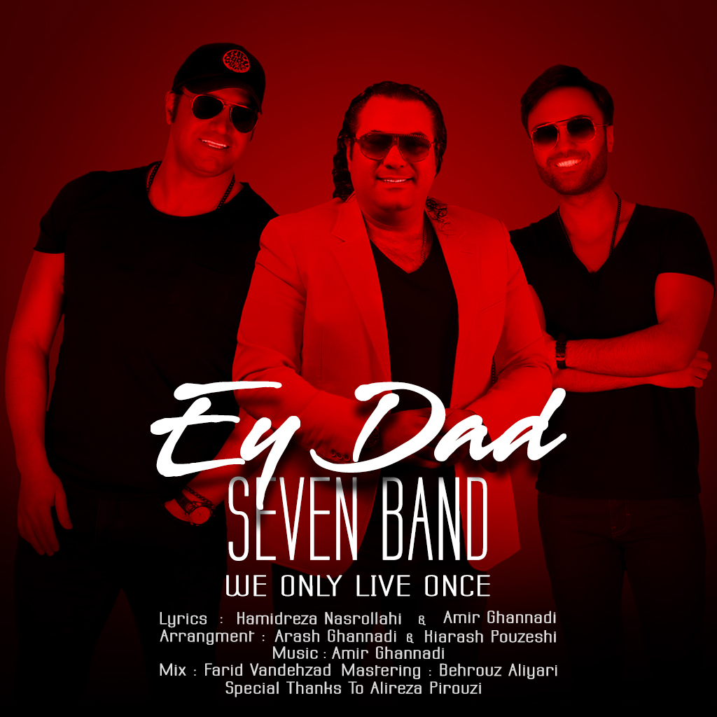 7 Band – Ey Dad