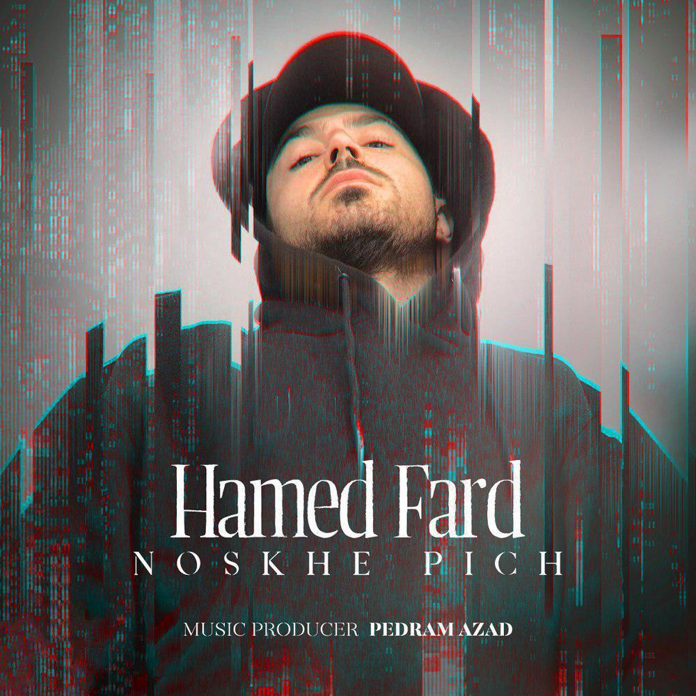 Hamed Fard – Noskhe Pich
