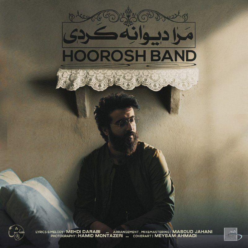 Hoorosh Band – Mara Divane Kardi