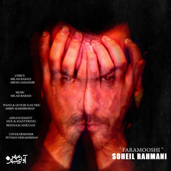 Soheil Rahmani – Faramooshi