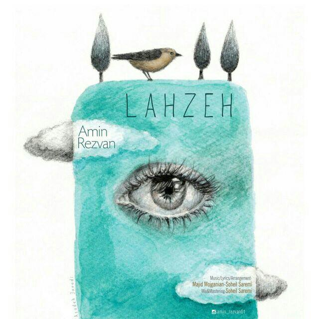 Amin Rezvan – Lahze