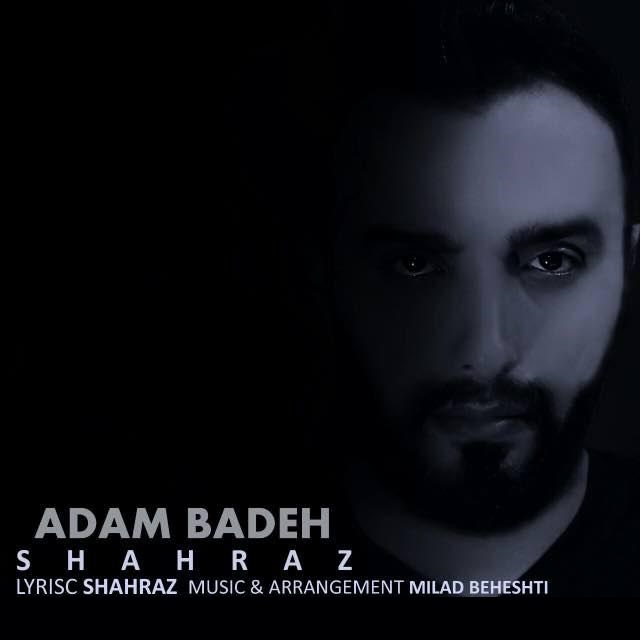 Shahraz – Adam Badeh