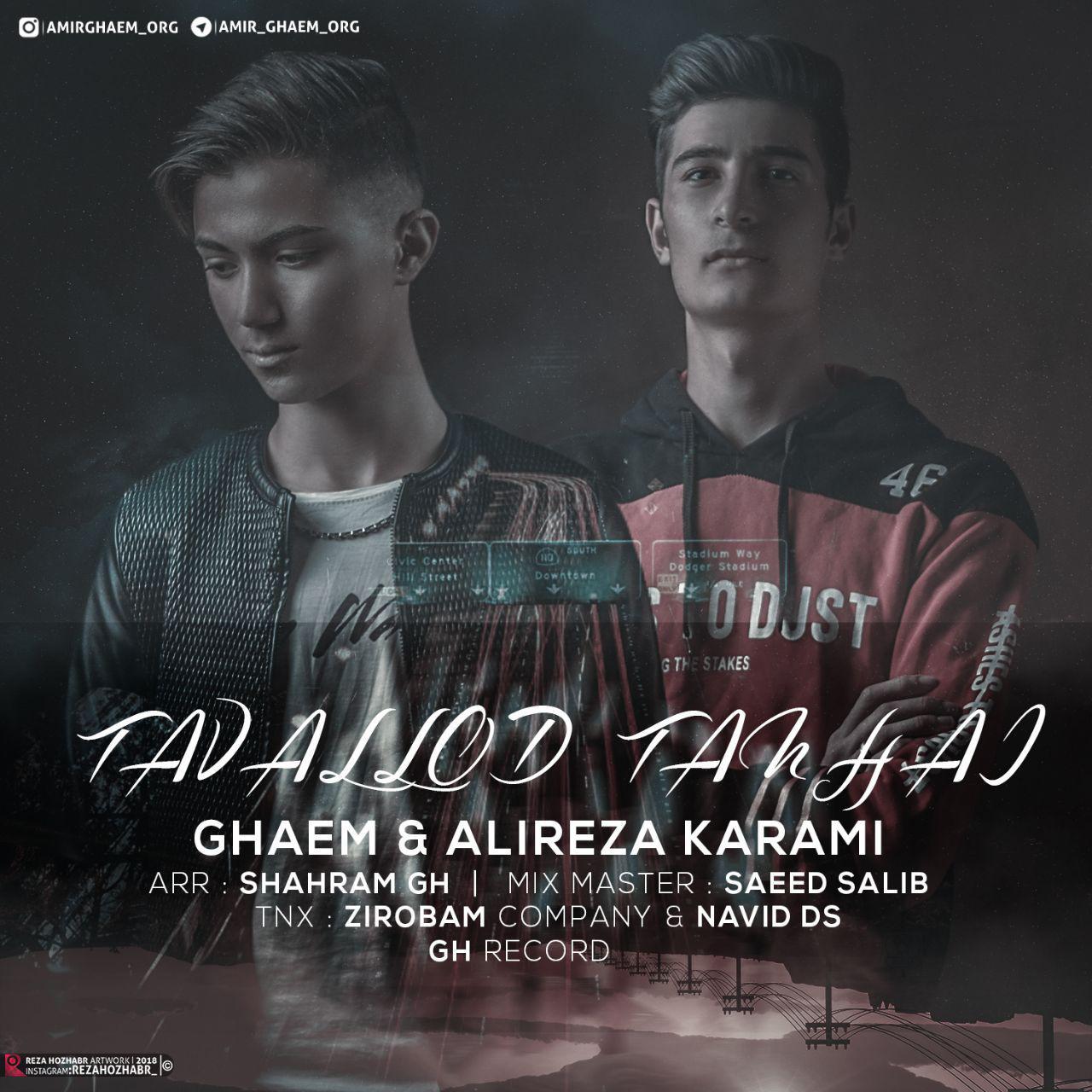 Ghaem & Alireza Karami – Tavalod Tanhaii