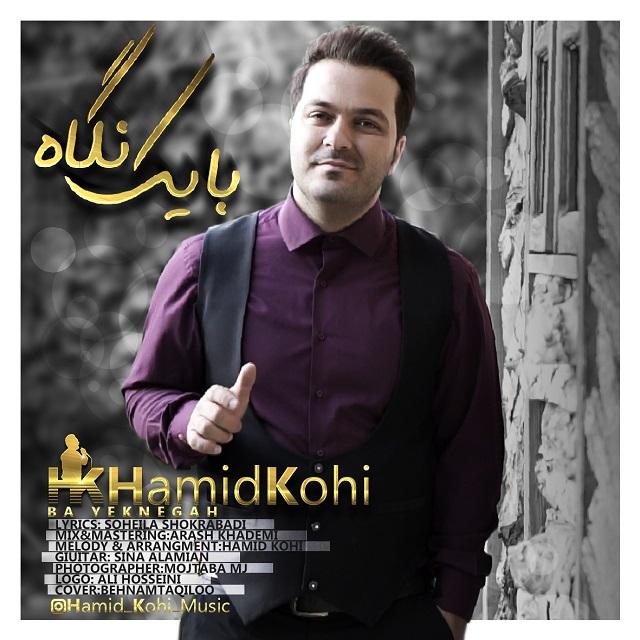Hamid Kohi – Ba Yek Negah