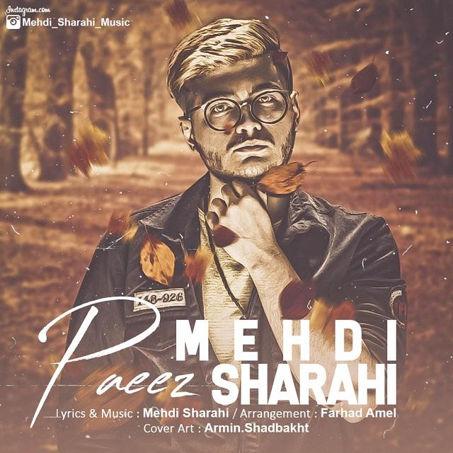 Mehdi Sharahi – Paeez