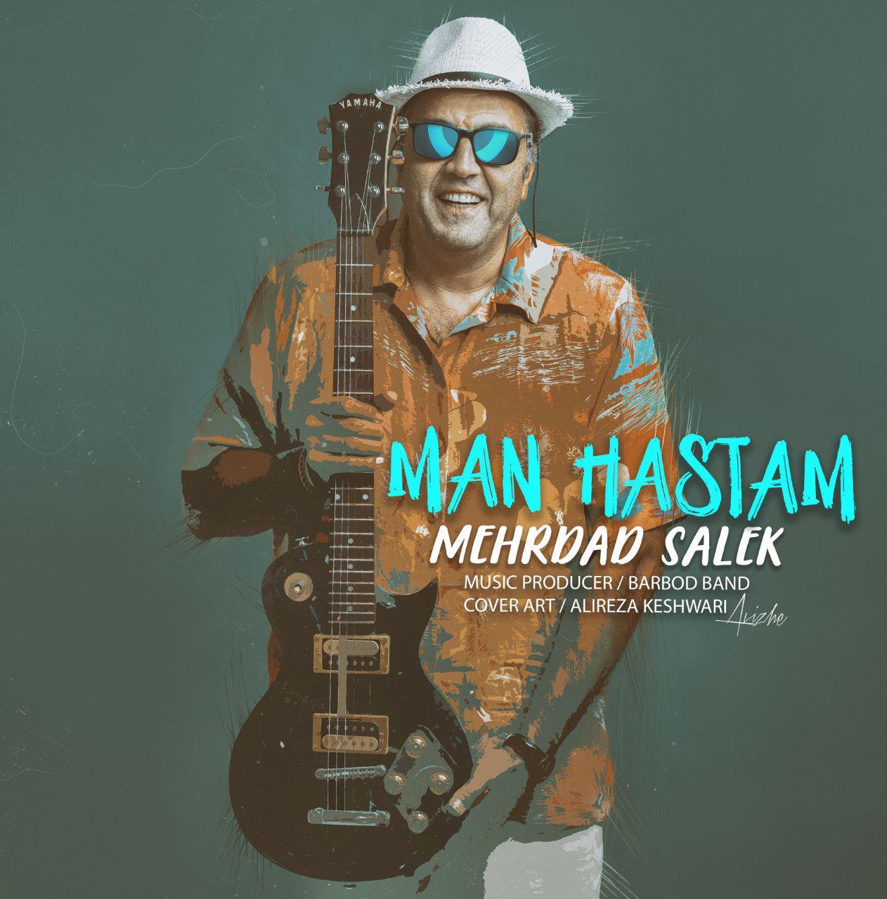 Mehrdad Salek – Man Hastam
