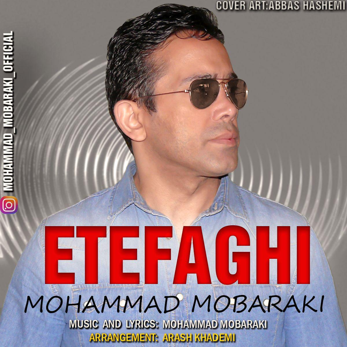 Mohammad Mobaraki – Etefaghi